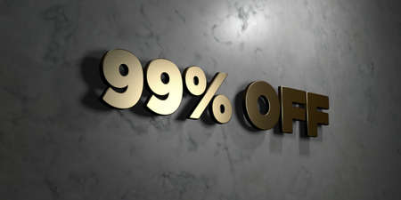 99: 99% off - Gold sign mounted on glossy marble wall  - 3D rendered royalty free stock illustration. This image can be used for an online website banner ad or a print postcard.