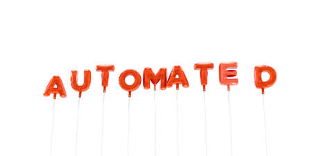 automated: AUTOMATED - word made from red foil balloons - 3D rendered.  Can be used for an online banner ad or a print postcard. Stock Photo