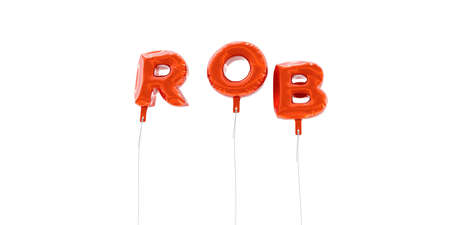 ROB - word made from red foil balloons - 3D rendered.  Can be used for an online banner ad or a print postcard. Stock Photo
