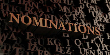 nominations: Nominations - Wooden 3D rendered lettersmessage.  Can be used for an online banner ad or a print postcard.
