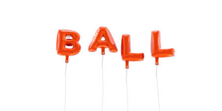BALL - word made from red foil balloons - 3D rendered.  Can be used for an online banner ad or a print postcard.