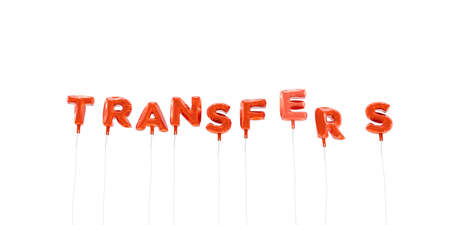 transfers: TRANSFERS - word made from red foil balloons - 3D rendered.  Can be used for an online banner ad or a print postcard.