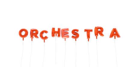 オーケストラ - 赤箔バルーン - 3 D レンダリングから作られた言葉。 オンラインのバナー広告や印刷のはがきに使用できます。