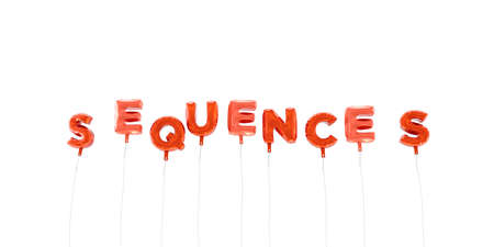 sequences: SEQUENCES - word made from red foil balloons - 3D rendered.  Can be used for an online banner ad or a print postcard.