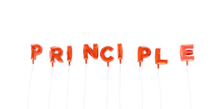 principle: PRINCIPLE - word made from red foil balloons - 3D rendered.  Can be used for an online banner ad or a print postcard. Stock Photo