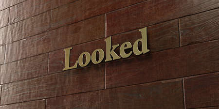 looked: Looked - Bronze plaque mounted on maple wood wall  - 3D rendered royalty free stock picture. This image can be used for an online website banner ad or a print postcard.