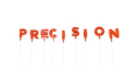 precision: PRECISION - word made from red foil balloons - 3D rendered.  Can be used for an online banner ad or a print postcard. Stock Photo