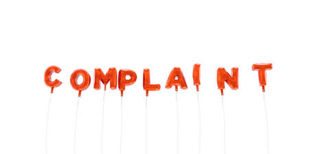 COMPLAINT - word made from red foil balloons - 3D rendered.  Can be used for an online banner ad or a print postcard.