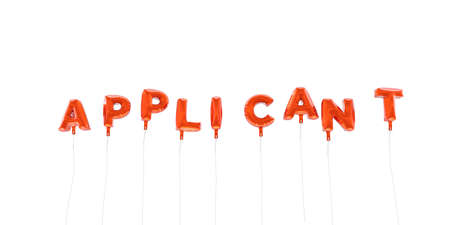 applicant: APPLICANT - word made from red foil balloons - 3D rendered.  Can be used for an online banner ad or a print postcard. Stock Photo
