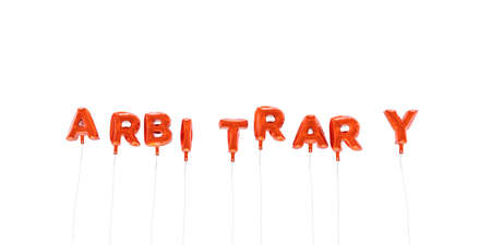 arbitrario: ARBITRARY - word made from red foil balloons - 3D rendered.  Can be used for an online banner ad or a print postcard.