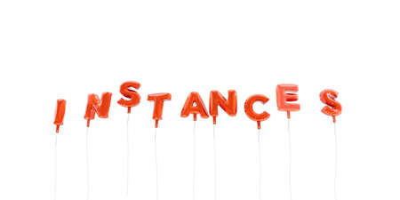 INSTANCES - word made from red foil balloons - 3D rendered.  Can be used for an online banner ad or a print postcard.