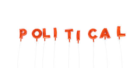 POLITICAL - word made from red foil balloons - 3D rendered.  Can be used for an online banner ad or a print postcard. Stock Photo