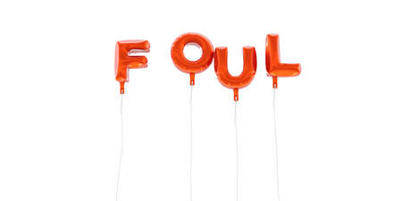 foul: FOUL - word made from red foil balloons - 3D rendered.  Can be used for an online banner ad or a print postcard. Stock Photo