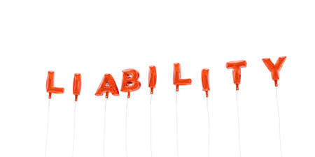 LIABILITY - word made from red foil balloons - 3D rendered.  Can be used for an online banner ad or a print postcard.