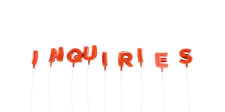 INQUIRIES - word made from red foil balloons - 3D rendered.  Can be used for an online banner ad or a print postcard.