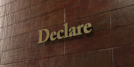 declare: Declare - Bronze plaque mounted on maple wood wall  - 3D rendered royalty free stock picture. This image can be used for an online website banner ad or a print postcard. Stock Photo