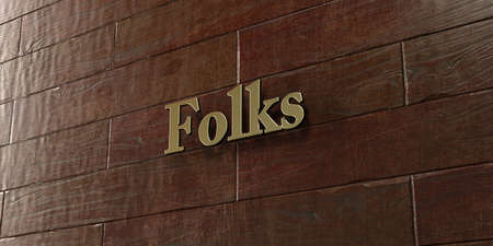 folks: Folks - Bronze plaque mounted on maple wood wall  - 3D rendered royalty free stock picture. This image can be used for an online website banner ad or a print postcard.