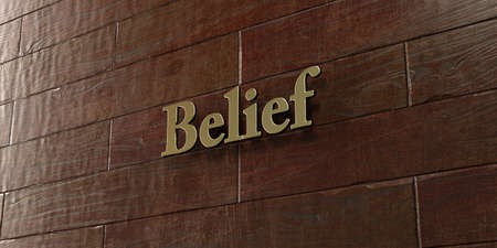 Belief - Bronze plaque mounted on maple wood wall  - 3D rendered royalty free stock picture. This image can be used for an online website banner ad or a print postcard.