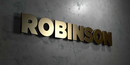Robinson - Gold sign mounted on glossy marble wall  - 3D rendered royalty free stock illustration. This image can be used for an online website banner ad or a print postcard.