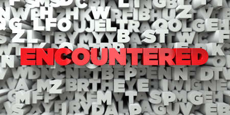 encountered: ENCOUNTERED -  Red text on typography background - 3D rendered royalty free stock image. This image can be used for an online website banner ad or a print postcard. Stock Photo
