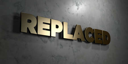 Replaced - Gold sign mounted on glossy marble wall  - 3D rendered royalty free stock illustration. This image can be used for an online website banner ad or a print postcard. Stock Photo