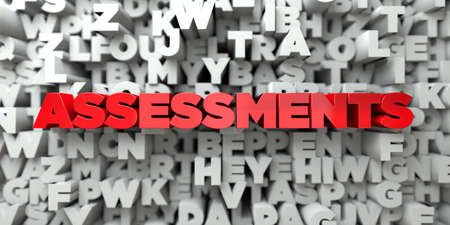 assessments: ASSESSMENTS -  Red text on typography background - 3D rendered royalty free stock image. This image can be used for an online website banner ad or a print postcard.