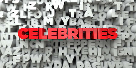 CELEBRITIES -  Red text on typography background - 3D rendered royalty free stock image. This image can be used for an online website banner ad or a print postcard.