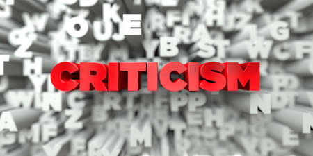 CRITICISM -  Red text on typography background - 3D rendered royalty free stock image. This image can be used for an online website banner ad or a print postcard.