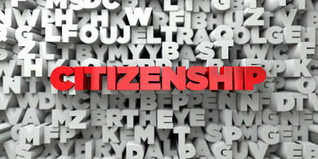 CITIZENSHIP -  Red text on typography background - 3D rendered royalty free stock image. This image can be used for an online website banner ad or a print postcard. Stock fotó