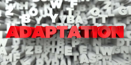 ADAPTATION -  Red text on typography background - 3D rendered royalty free stock image. This image can be used for an online website banner ad or a print postcard.