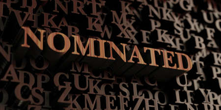 nominated: Nominated - Wooden 3D rendered lettersmessage.  Can be used for an online banner ad or a print postcard. Stock Photo