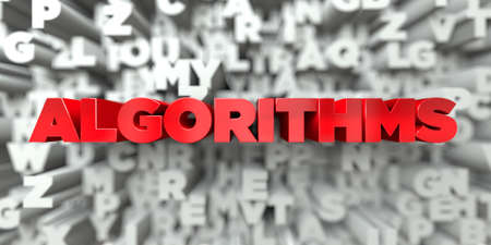 algorithms: ALGORITHMS -  Red text on typography background - 3D rendered royalty free stock image. This image can be used for an online website banner ad or a print postcard.