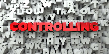 controlling: CONTROLLING -  Red text on typography background - 3D rendered royalty free stock image. This image can be used for an online website banner ad or a print postcard.