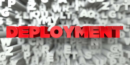 sentence typescript: DEPLOYMENT -  Red text on typography background - 3D rendered royalty free stock image. This image can be used for an online website banner ad or a print postcard.