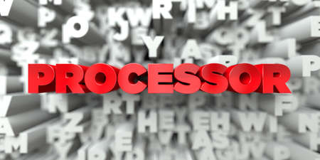 processor: PROCESSOR -  Red text on typography background - 3D rendered