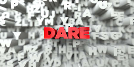 dare: DARE -  Red text on typography background - 3D rendered royalty free stock image. This image can be used for an online website banner ad or a print postcard.