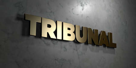 tribunal: Tribunal - Gold sign mounted on glossy marble wall  - 3D rendered