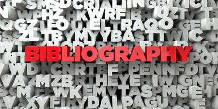 BIBLIOGRAFÍA - Texto rojo sobre fondo de tipografía - 3D prestado Foto de archivo - 72214463