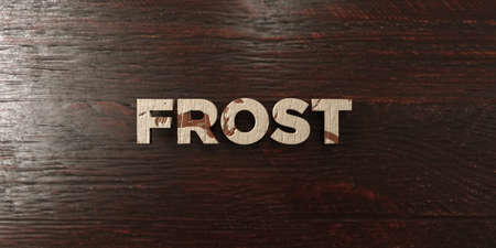 headline: Frost - grungy wooden headline on Maple  - 3D rendered