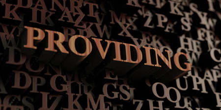 providing: Providing - Wooden 3D rendered lettersmessage. Stock Photo