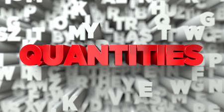 quantities: QUANTITIES -  Red text on typography background - 3D rendered Stock Photo