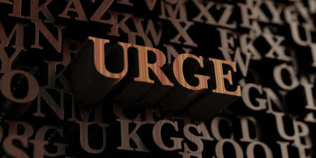 urge: Urge - Wooden 3D rendered lettersmessage.  Can be used for an online banner ad or a print postcard.