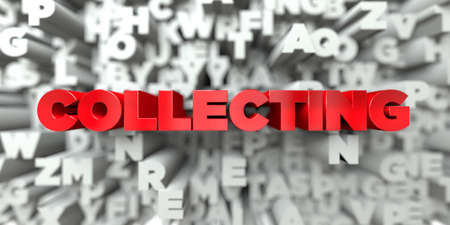 COLLECTING -  Red text on typography background - 3D rendered royalty free stock image. This image can be used for an online website banner ad or a print postcard.