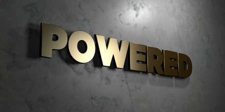 powered: Powered - Gold sign mounted on glossy marble wall  - 3D rendered royalty free stock illustration. This image can be used for an online website banner ad or a print postcard. Stock Photo