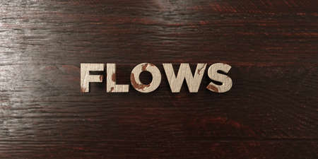 Flows - grungy wooden headline on Maple  - 3D rendered royalty free stock image. This image can be used for an online website banner ad or a print postcard.