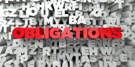 obligations: OBLIGATIONS -  Red text on typography background - 3D rendered royalty free stock image. This image can be used for an online website banner ad or a print postcard. Stock Photo