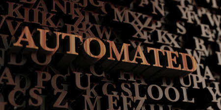 automated: Automated - Wooden 3D rendered lettersmessage.  Can be used for an online banner ad or a print postcard. Stock Photo