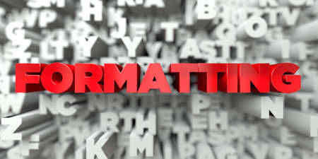 formatting: FORMATTING -  Red text on typography background - 3D rendered