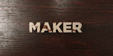 Maker - grungy wooden headline on Maple  - 3D rendered
