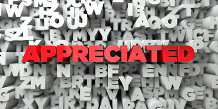 appreciated: APPRECIATED -  Red text on typography background - 3D rendered